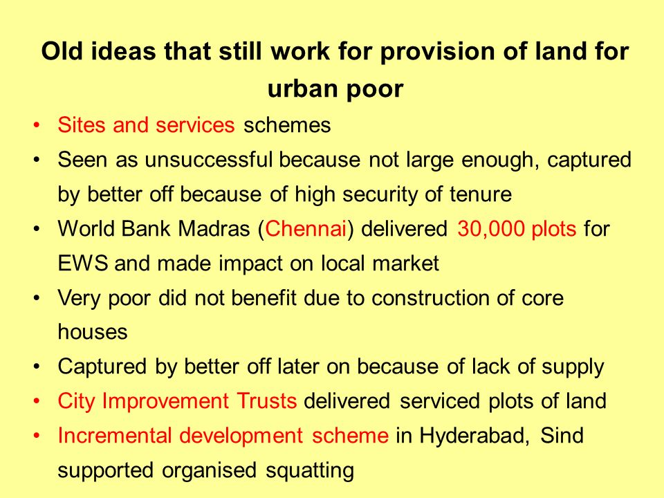 Old ideas that still work for provision of land for urban poor