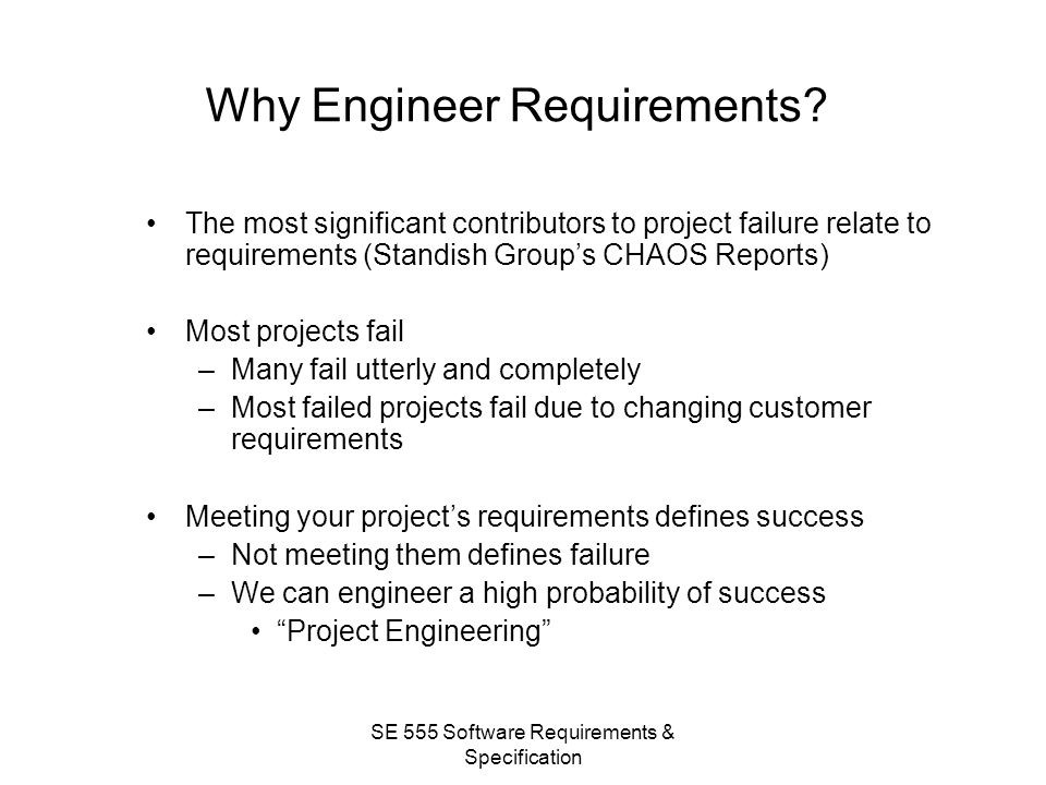Why Engineer Requirements