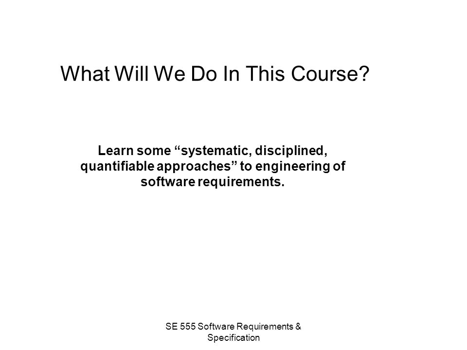What Will We Do In This Course