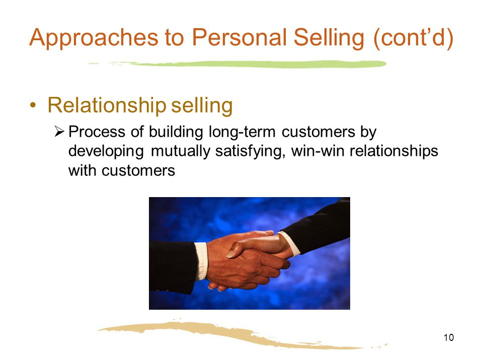 develop customer relationship is personal selling marketing essay Principles of marketing promotion: overview and personal selling promotion   for customers and build upon that value by forging strong relationships with.