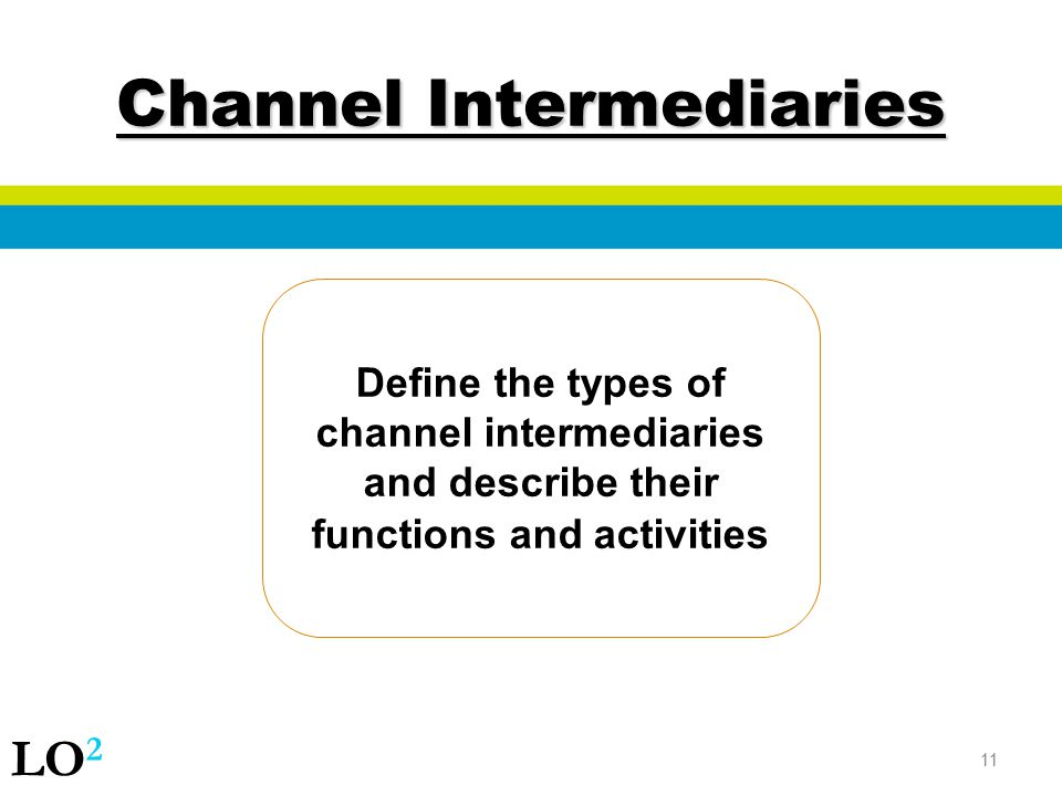 Channel Intermediaries