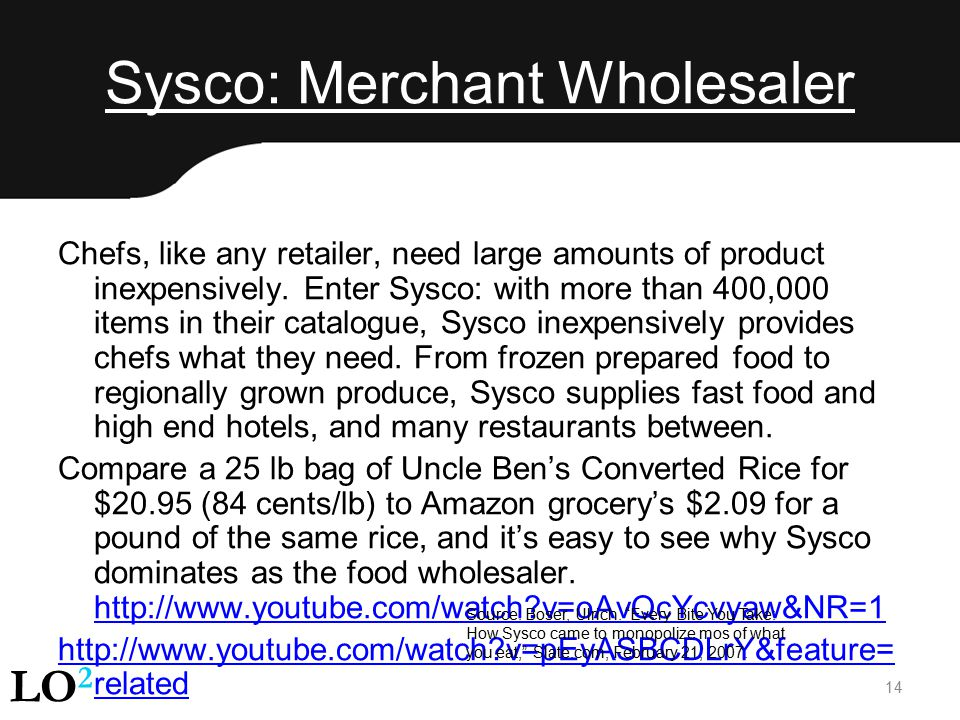 Sysco: Merchant Wholesaler