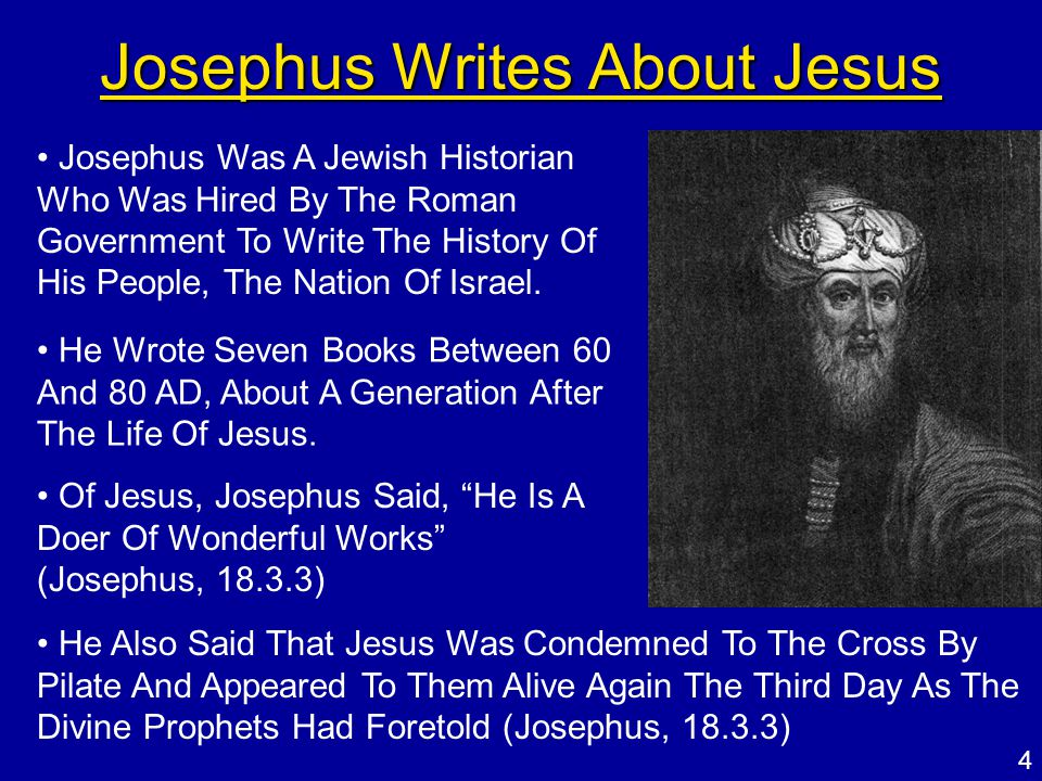 Regarding the quotes from the historian Josephus about Jesus