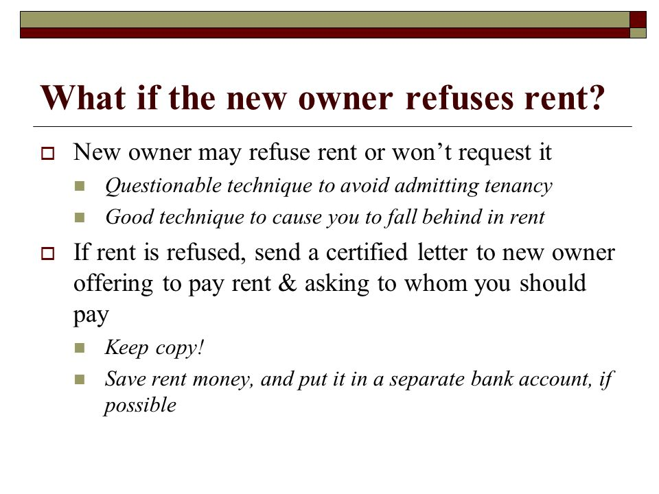 What if the new owner refuses rent
