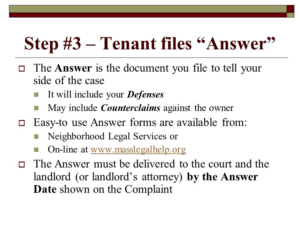 Step #3 – Tenant files Answer