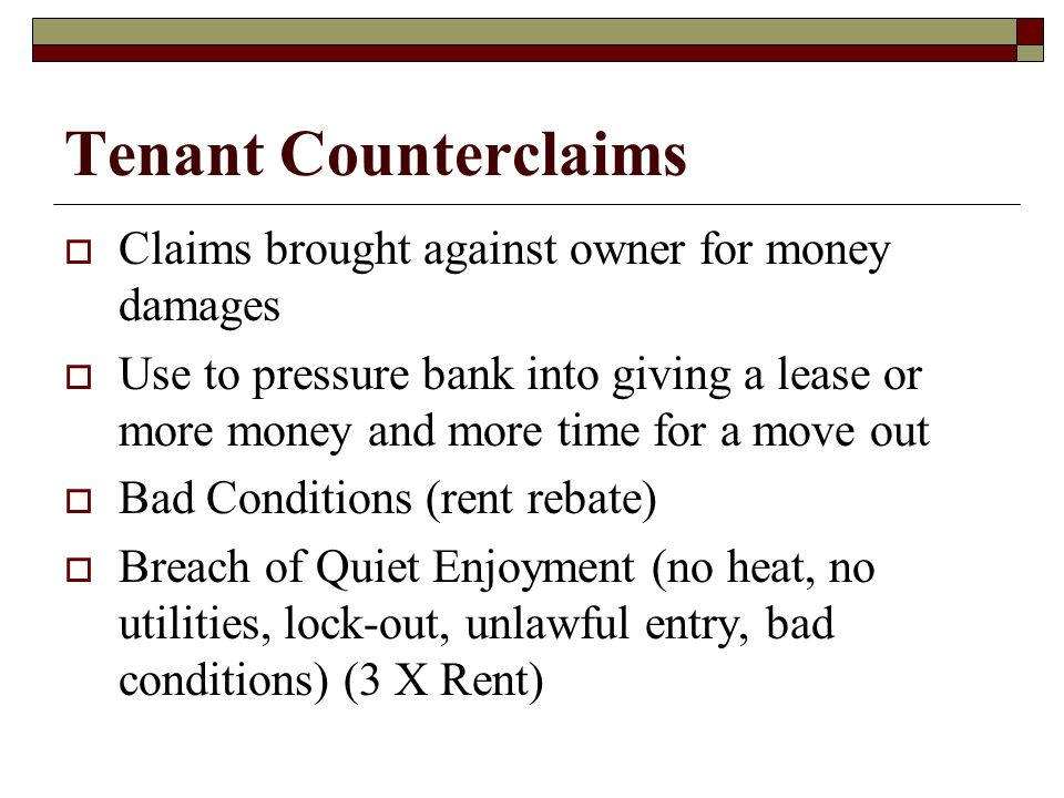 Tenant Counterclaims Claims brought against owner for money damages