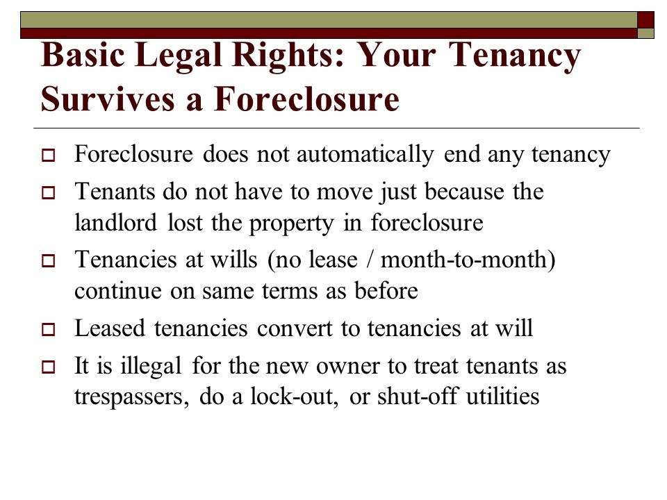 Basic Legal Rights: Your Tenancy Survives a Foreclosure