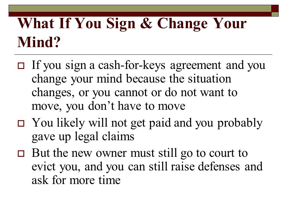 What If You Sign & Change Your Mind