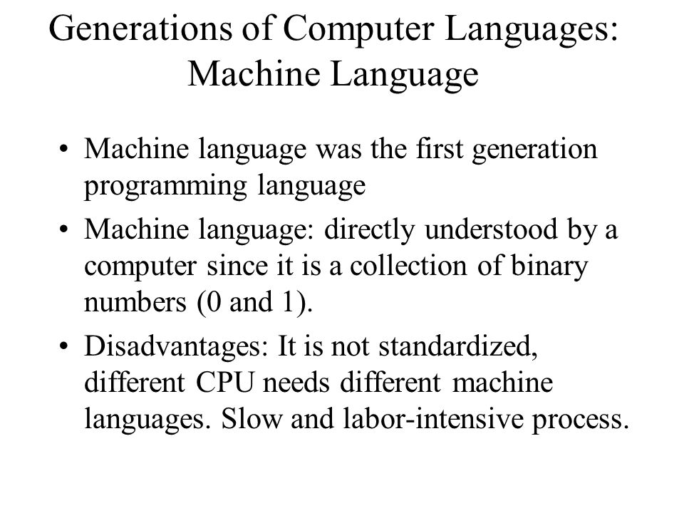 Generations of Computer Languages: Machine Language