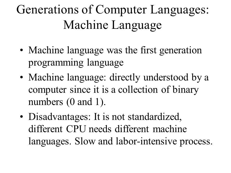 Generations of Computer Languages: Machine Language