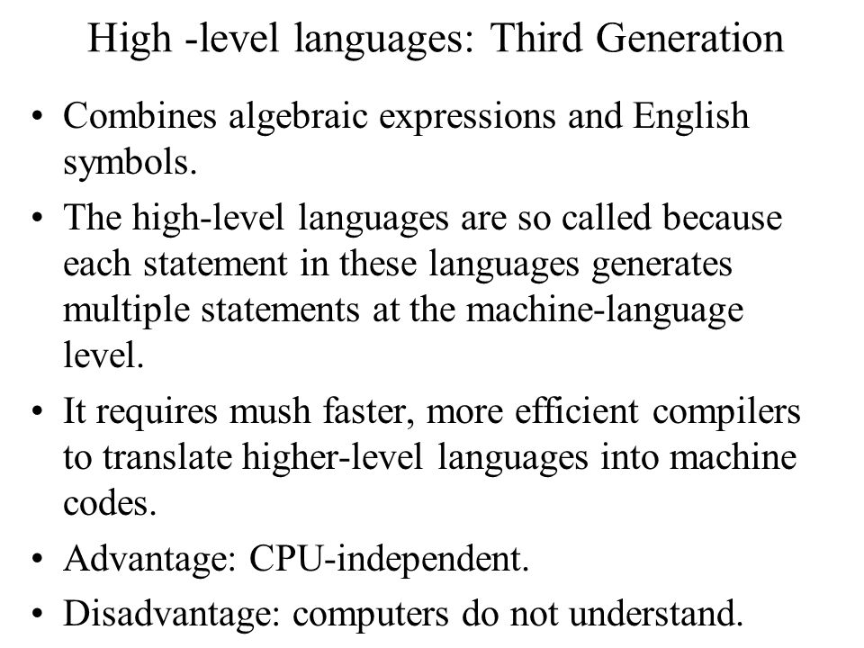 High -level languages: Third Generation