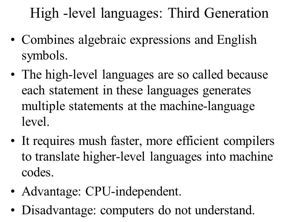 High -level languages: Third Generation