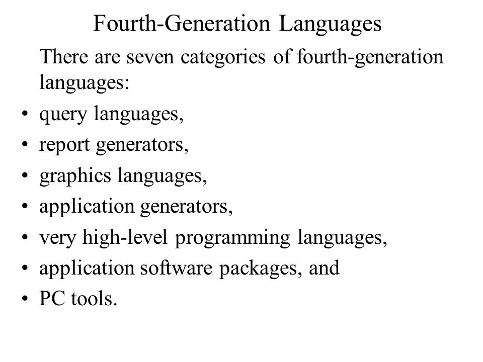 Fourth-Generation Languages