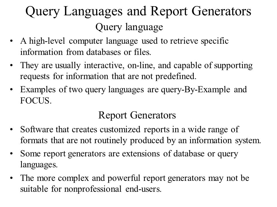 Query Languages and Report Generators
