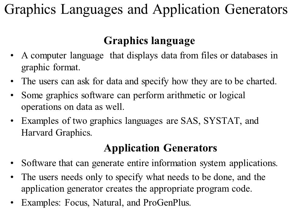 Graphics Languages and Application Generators