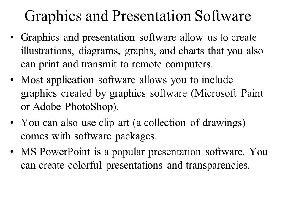 Graphics and Presentation Software
