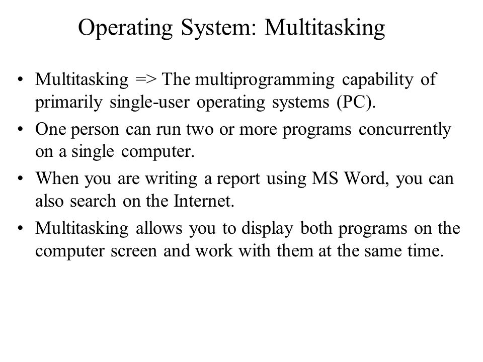 Operating System: Multitasking
