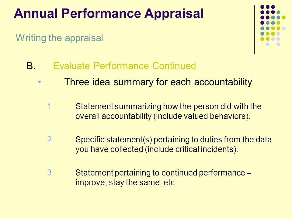 performance appraisal summary So how do you address certain issues both positive and negative use these performance appraisal examples to guide you course a lot of performance appraisals use a rating system to better put meetings in the outlook calendar and report back with a meeting summary to the.