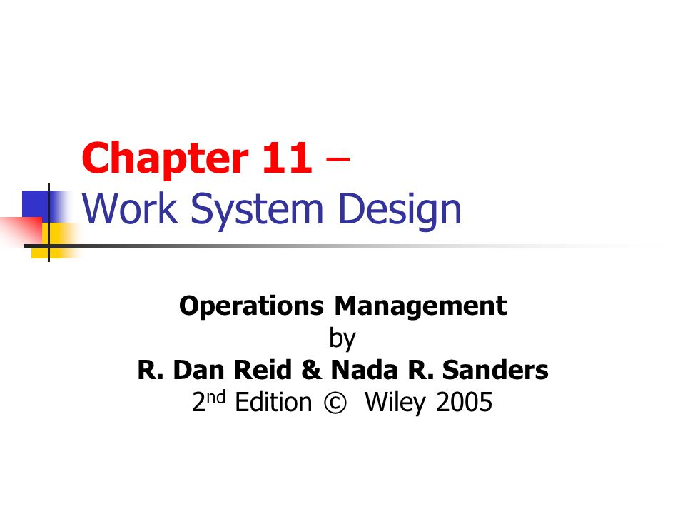 Chapter 11 Work System Design Ppt Video Online Download