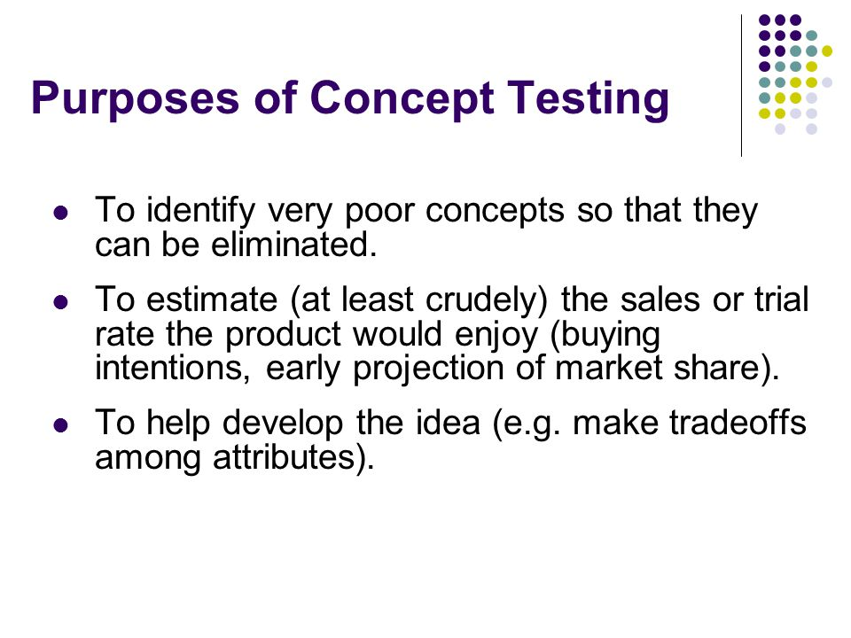 an overview of idea validation and concept testing 10 best practices to improve your concept and product tests page 4 wwwmmrstrategycom concept testing concept testing is conducted early in the development cycle, when there are many potential.