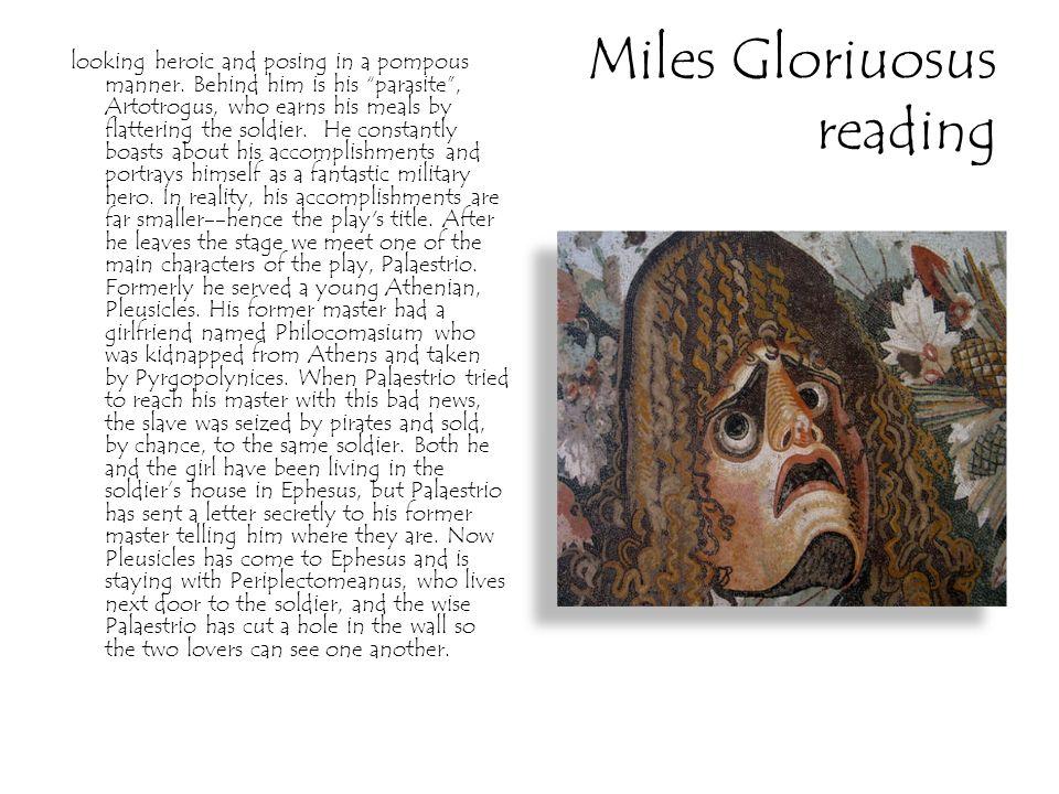 Miles Gloriuosus reading