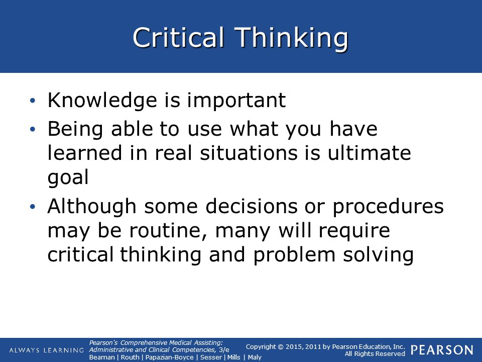 critical thinking and decision making are relevant process in reaching a conclusion Use critical-thinking skills to reach objective conclusions  the decision-making  process involves taking all the relevant facts and information into consideration.