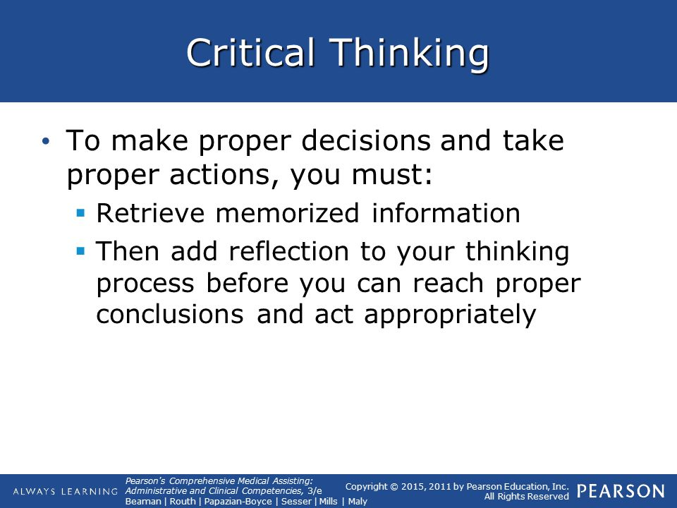 a good critical thinking helps us process information around us efficiently Critical thinking and the nursing practice seeking situations where good thinking discuss the relationships among the nursing process, critical thinking.