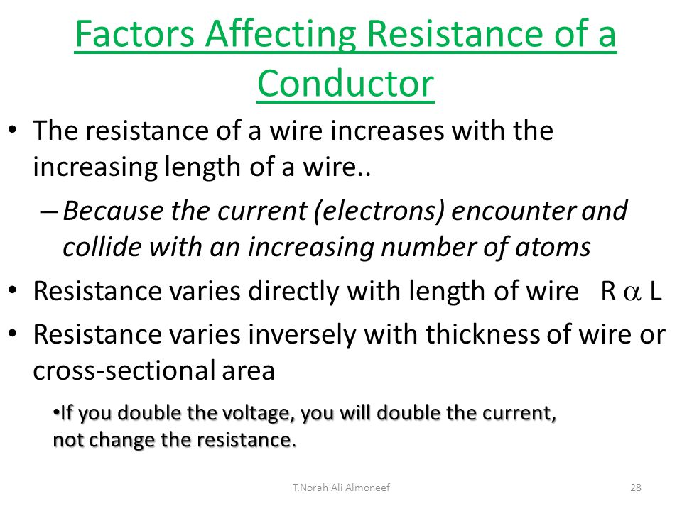 the factors that affect the resistance of a wire Conclusion the aim of my investigation was to investigate the factors affecting the resistance of a wire by looking at my results i can tell that there is a relationship between the resistance and the a) length of the wire b) thickness/swg of the wire c) type of material (resistivity).