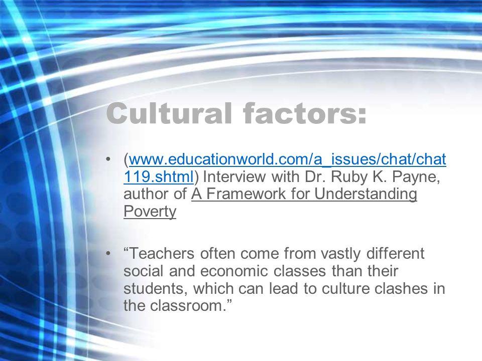 Cultural factors: