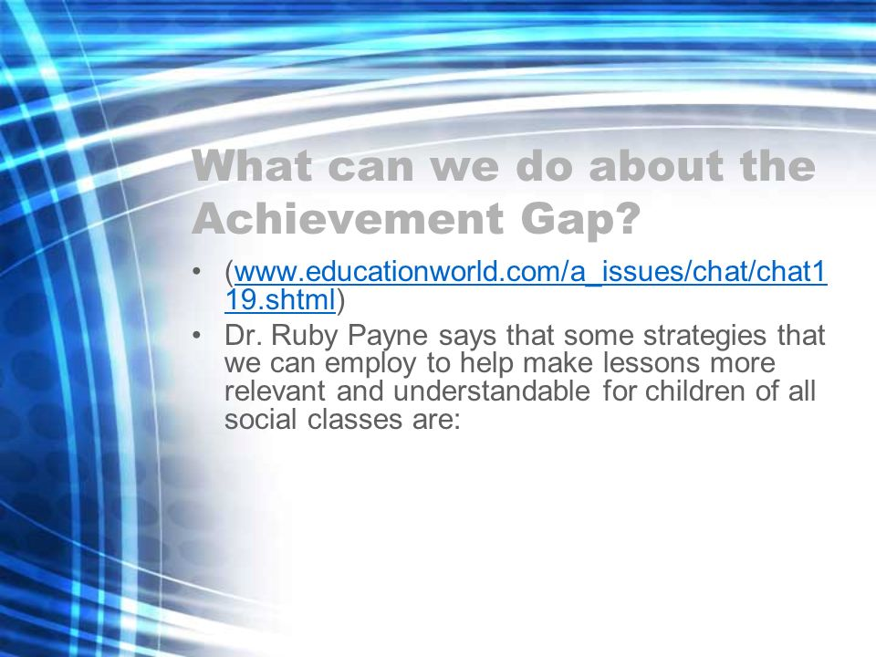 What can we do about the Achievement Gap