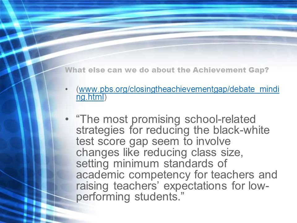 What else can we do about the Achievement Gap
