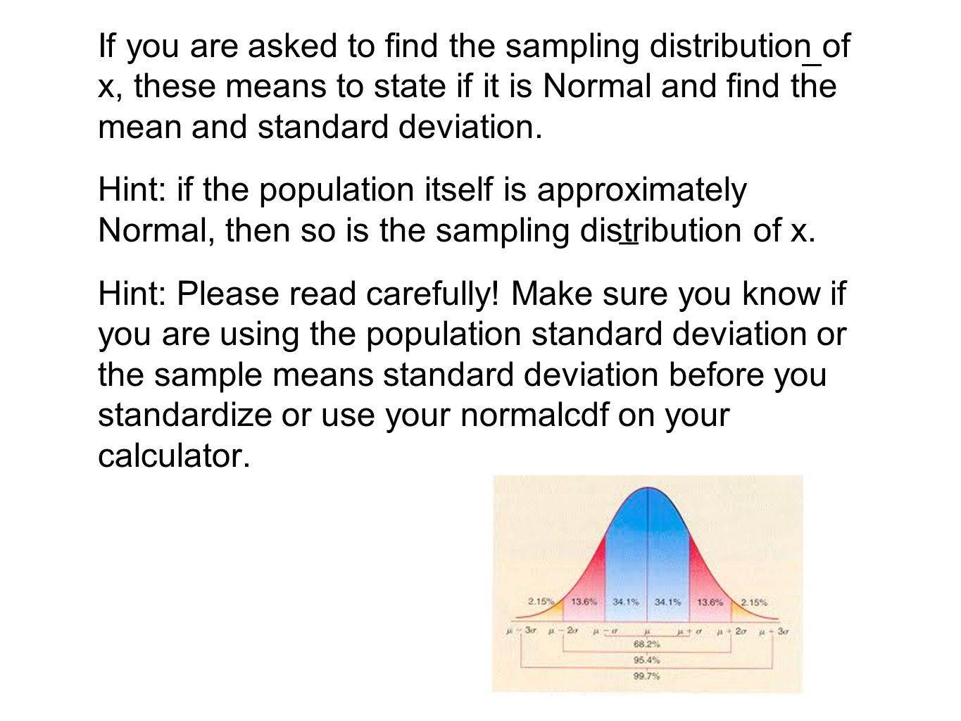 If You Are Asked To Find The Sampling Distribution Of X, These Means To  State