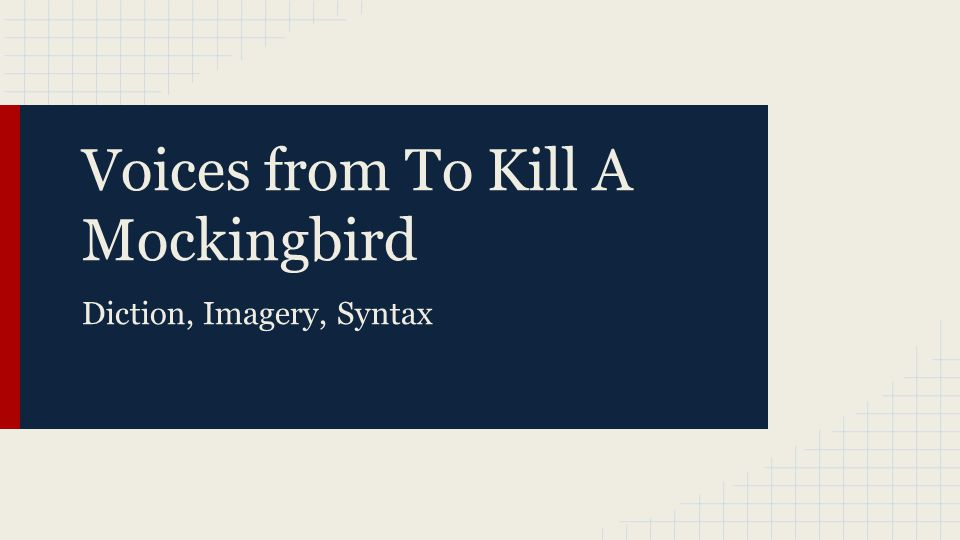 syntax in to kill a mockingbird