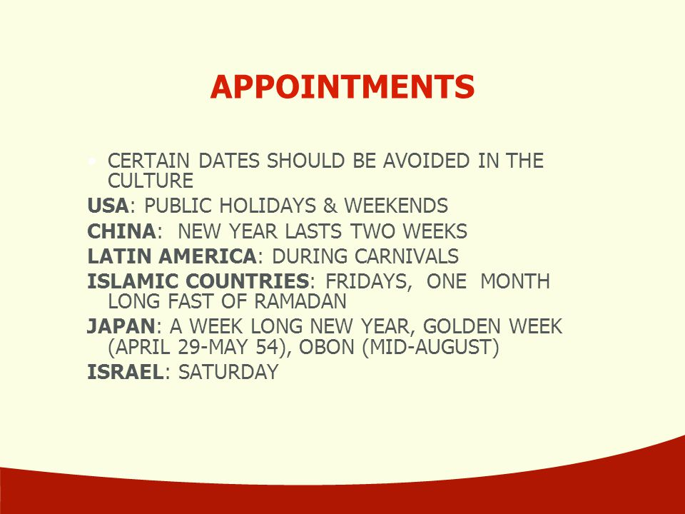 APPOINTMENTS CERTAIN DATES SHOULD BE AVOIDED IN THE CULTURE