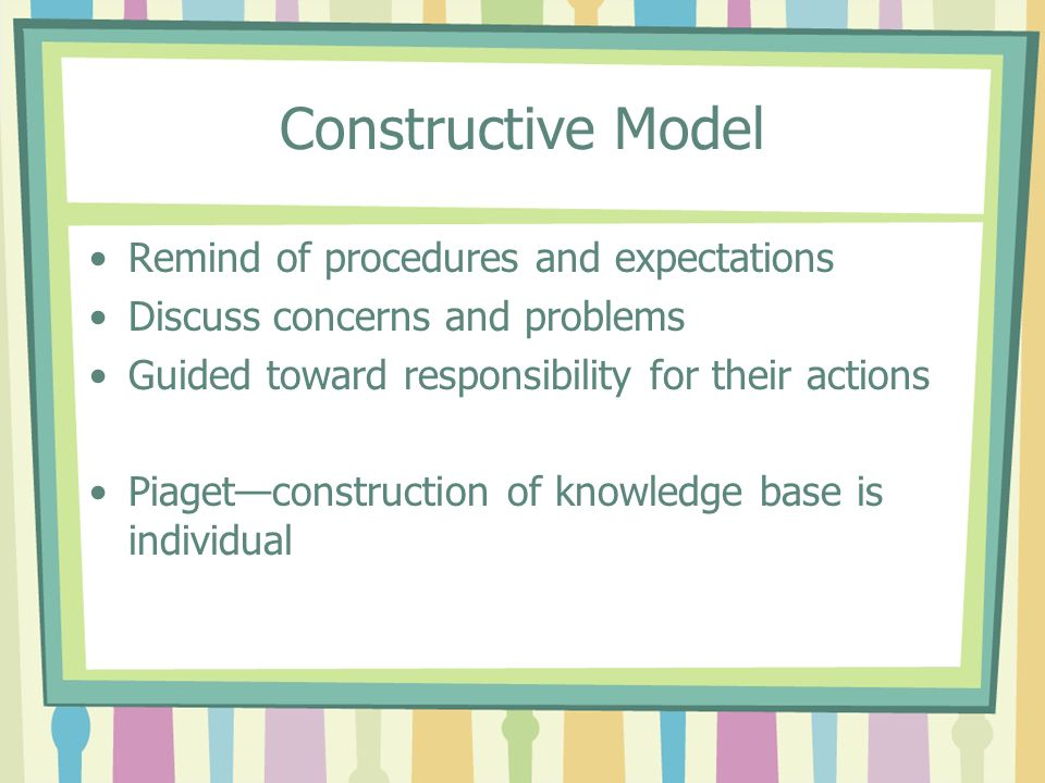 Constructive Model Remind of procedures and expectations