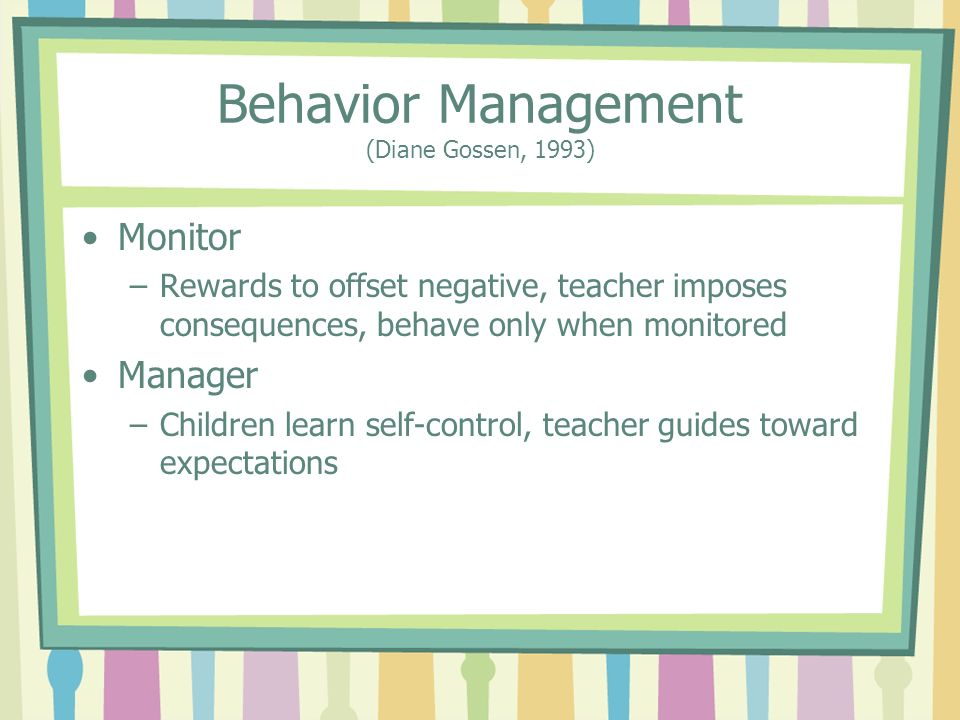 Behavior Management (Diane Gossen, 1993)