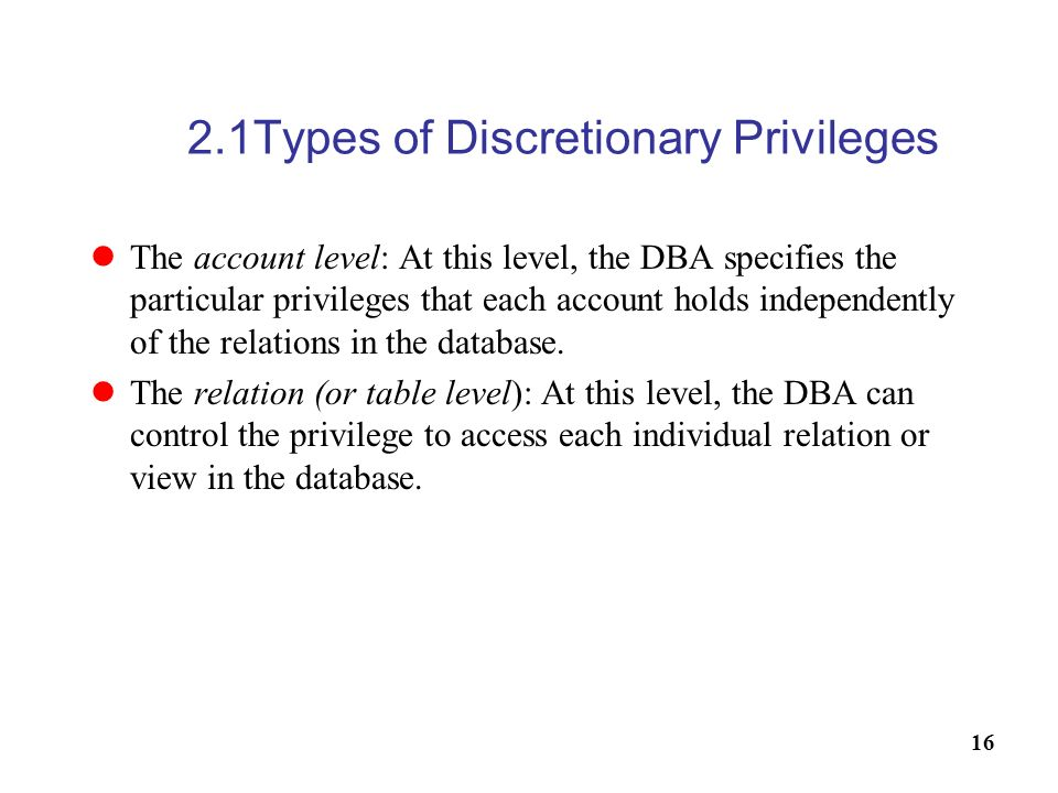 2.1Types of Discretionary Privileges