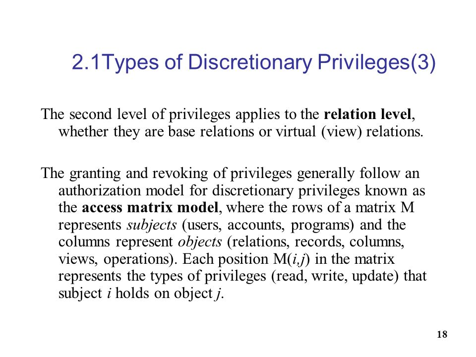 2.1Types of Discretionary Privileges(3)