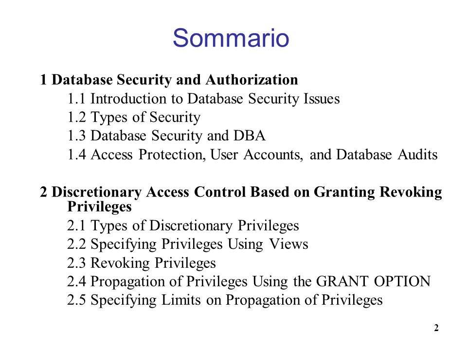 Sommario 1 Database Security and Authorization