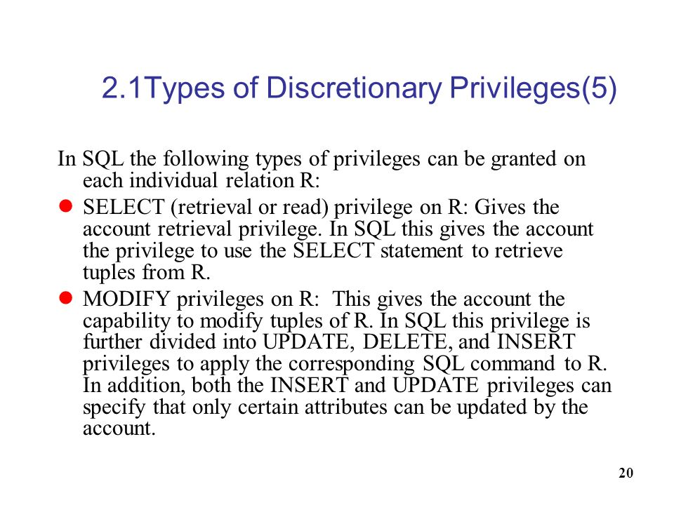 2.1Types of Discretionary Privileges(5)