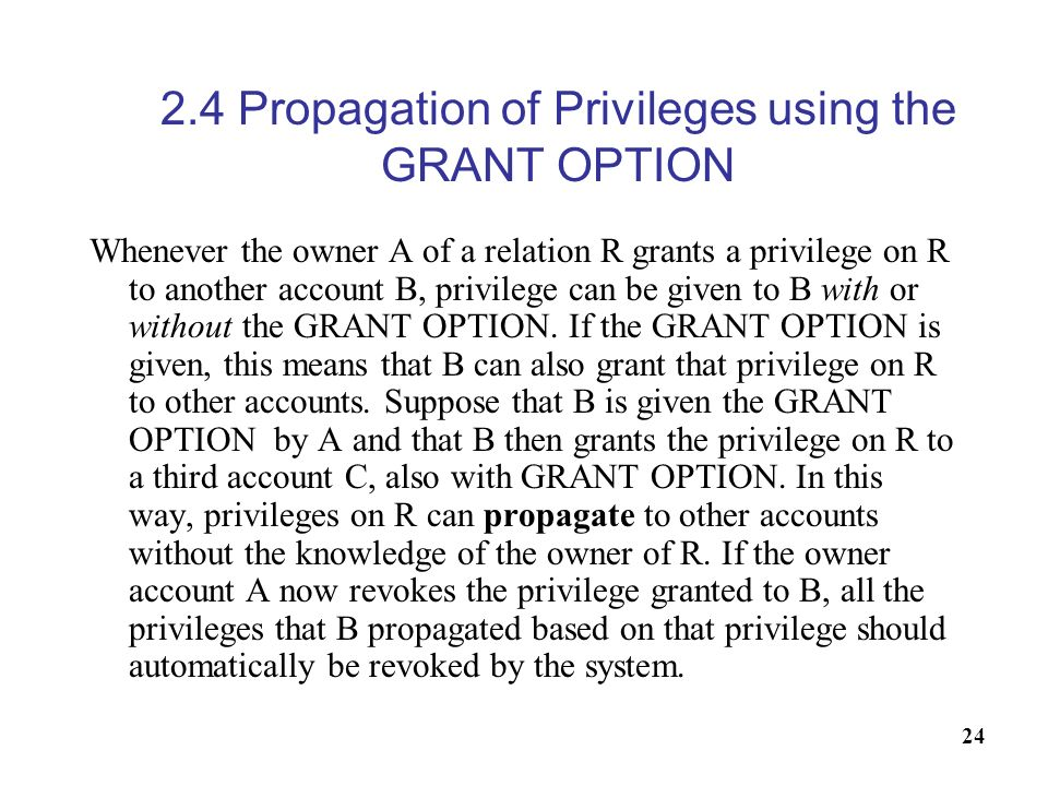 2.4 Propagation of Privileges using the GRANT OPTION