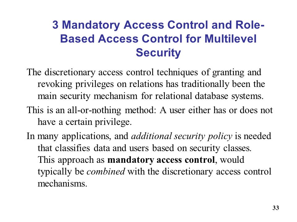 Access Control: Policies, Models, and Mechanisms