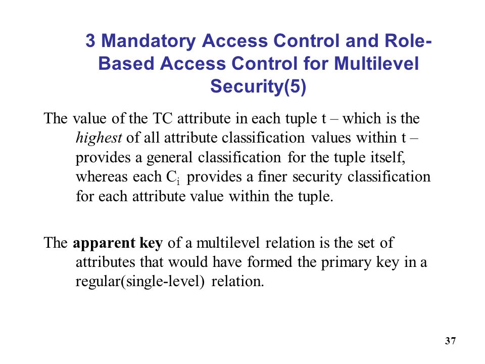 3 Mandatory Access Control and Role-Based Access Control for Multilevel Security(5)
