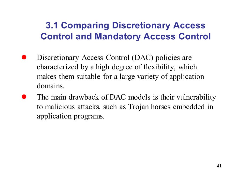 3.1 Comparing Discretionary Access Control and Mandatory Access Control