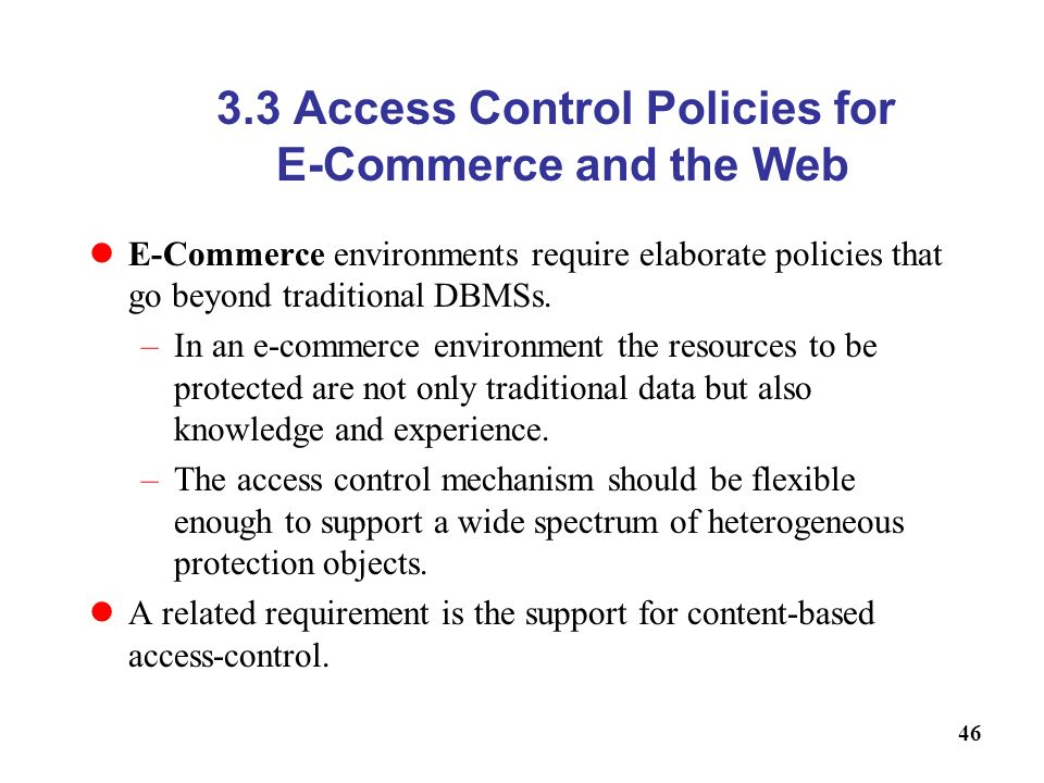 3.3 Access Control Policies for E-Commerce and the Web