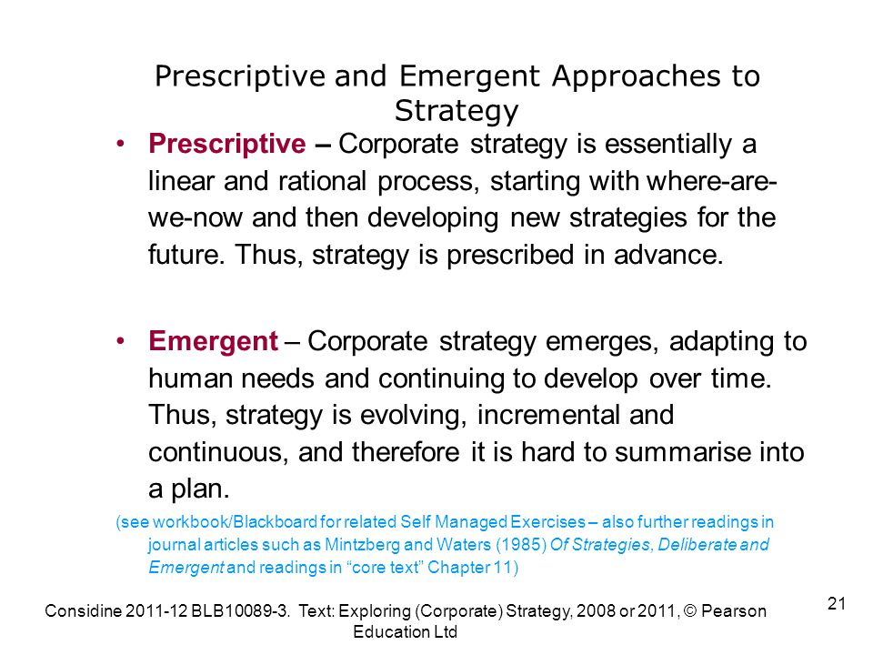 Emergent versus prescriptive approach to strategy