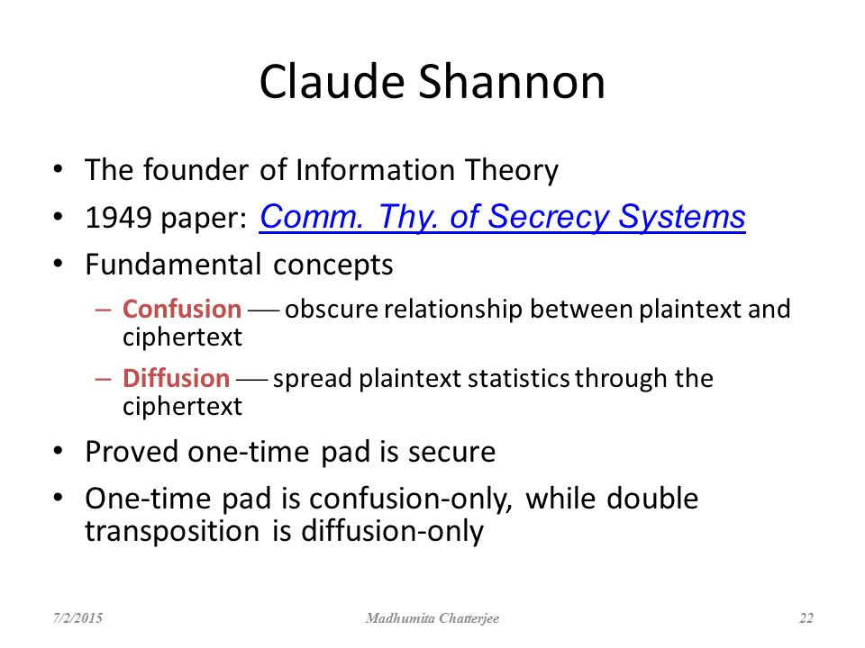 Claude Shannon The founder of Information Theory