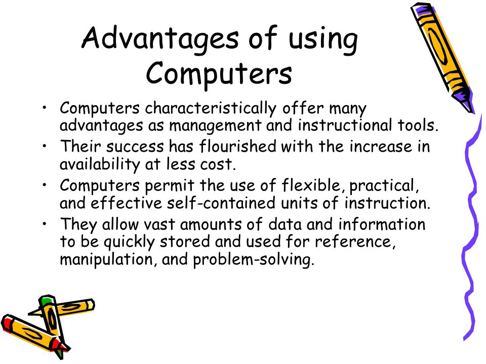 advantages and disadvantages of using computer