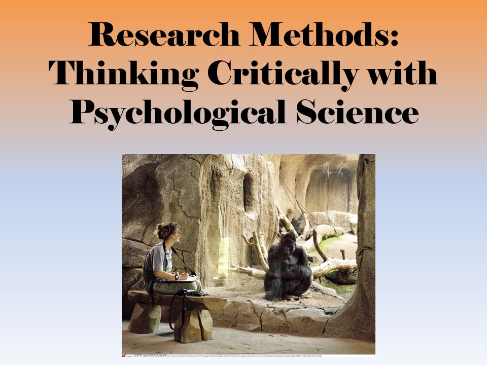 thinking critically with psychological science Chapter 1 thinking critically with psychological science 5 how do psychologists ask and answer questions 1 the  1.