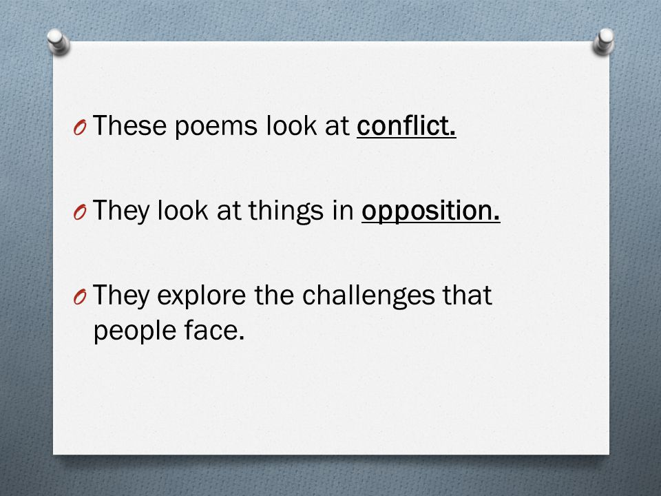 These poems look at conflict.